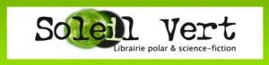 Librairie Soleil Vert spécialisée en littératures de l'imaginaire et en romans policiers. Vente de livres neufs. Achat et vente de livres d'occasion.
